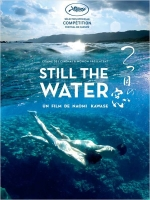 Affiche du film : STILL THE WATER