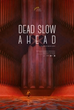 Affiche du film : DEAD SLOW AHEAD