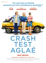 Affiche du film : CRASH TEST AGLAÉ