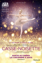 Affiche du film : CASSE NOISETTE, ROYAL OPERA HOUSE 2017/2018