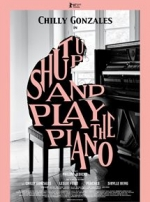 Affiche du film : SHUT UP AND PLAY THE PIANO