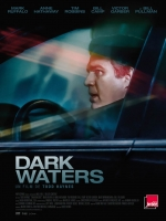 Affiche du film : DARK WATERS